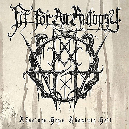 Alliance Fit for an Autopsy - Absolute Hope Absolute Hell