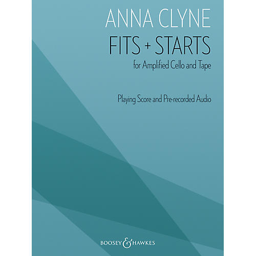 Boosey and Hawkes Fits + Starts Boosey & Hawkes Chamber Music Series Softcover with CD Composed by Anna Clyne