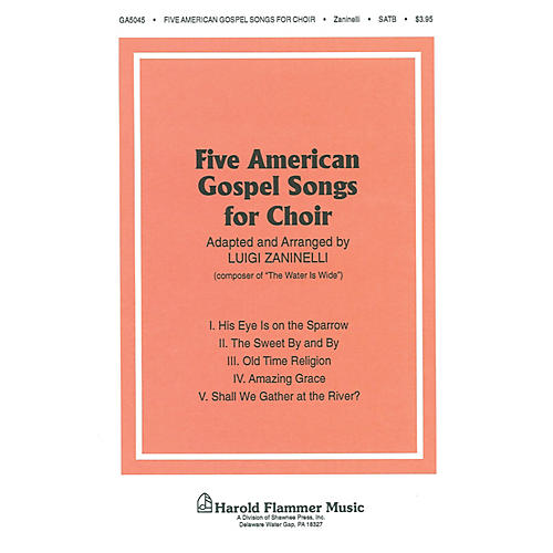 Shawnee Press Five American Gospel Songs SATB arranged by Luigi Zaninelli