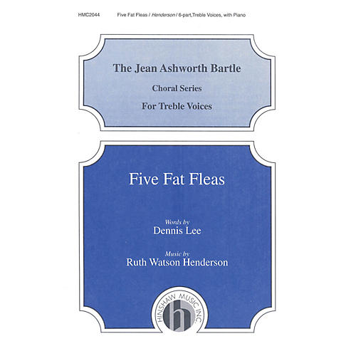 Hinshaw Music Five Fat Fleas composed by Ruth Watson Henderson