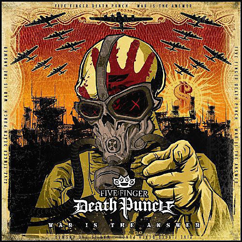 Alliance Five Finger Death Punch - War Is The Answer