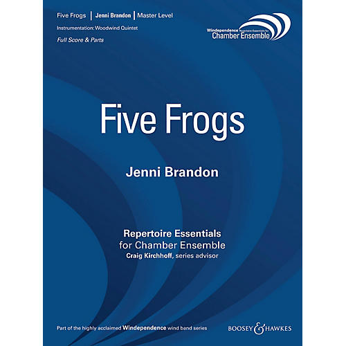 Boosey and Hawkes Five Frogs (Woodwind Quintet - Score Only) Windependence Chamber Ensemble Series by Jenni Brandon