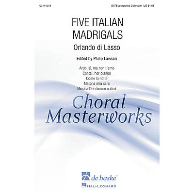 De Haske Music Five Italian Madrigals (Collection) SATB A CAPPELLA COLLECTION arranged by Philip Lawson