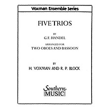 Southern Five Trios (Woodwind Trio) Southern Music Series Arranged by Himie Voxman