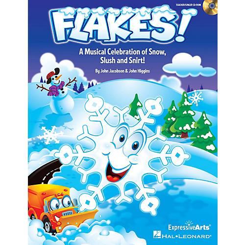 Hal Leonard Flakes! (Musical Celebration of Snow, Slush and Snirt!) PREV CD Composed by John Jacobson