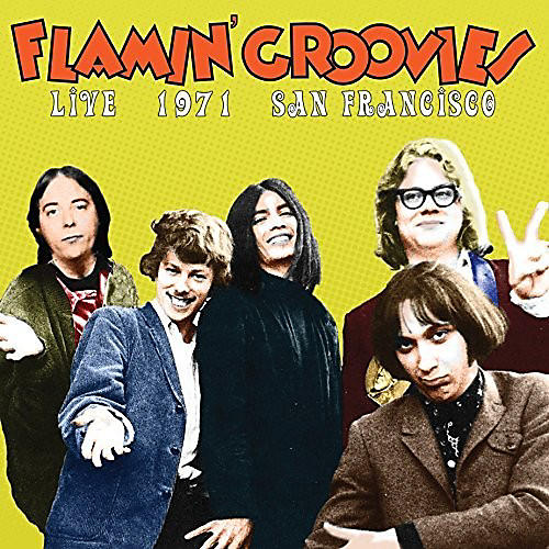 Alliance Flamin' Groovies - Live In San Francisco 1973