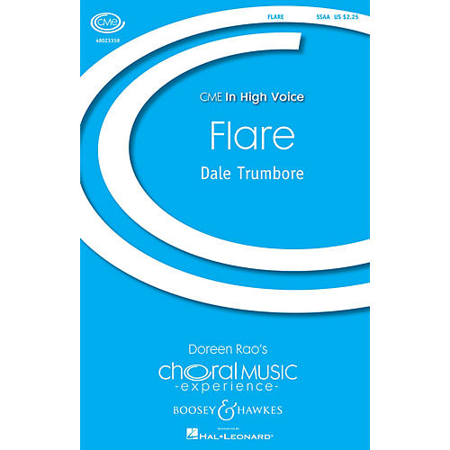 Boosey and Hawkes Flare (CME In High Voice) SSAA A Cappella composed by Dale Trumbore