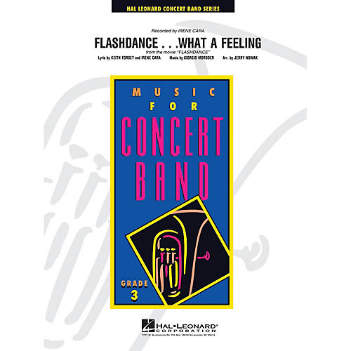 Hal Leonard Flashdance...What a Feeling - Young Concert Band Level 3 arranged by Jerry Nowak