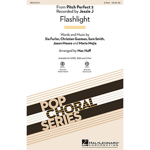 Hal Leonard Flashlight (from Pitch Perfect 2) 2-Part by Sia arranged by Mac Huff