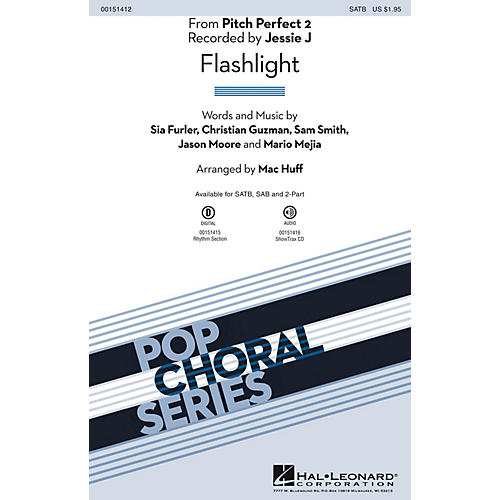 Hal Leonard Flashlight (from Pitch Perfect 2) SATB by Sia arranged by Mac Huff
