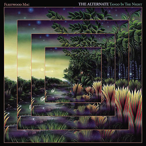 Alliance Fleetwood Mac - Tango In The Night Alternate