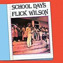 Flick Wilson - School Days