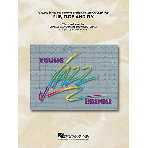 Hal Leonard Flip, Flop and Fly Jazz Band Level 3 Arranged by Roger Holmes