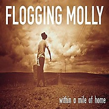 Flogging Molly - Within A Mile Of Home: 15th Anniversary
