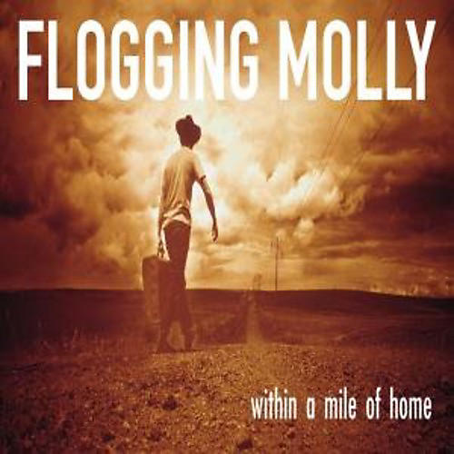 Alliance Flogging Molly - Within a Mile of Home