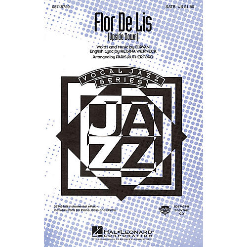 Hal Leonard Flor De Lis (Upside Down) ShowTrax CD Arranged by Paris Rutherford
