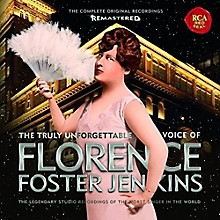Florence Foster Jenkins - Truly Unforgettable Voice Of Florence Foster