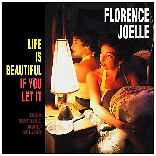 Alliance Florence Joelle - Life Is Beautiful If You Let It