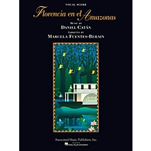 Associated Florencia En El Amazonas (Opera Vocal Score) Opera Series Softcover  by Daniel Catán