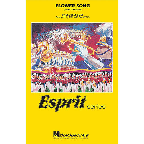 Hal Leonard Flower Song (from Carmen) Marching Band Level 3 Arranged by Richard Saucedo