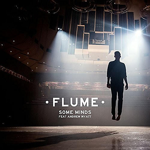 Alliance Flume - Some Minds