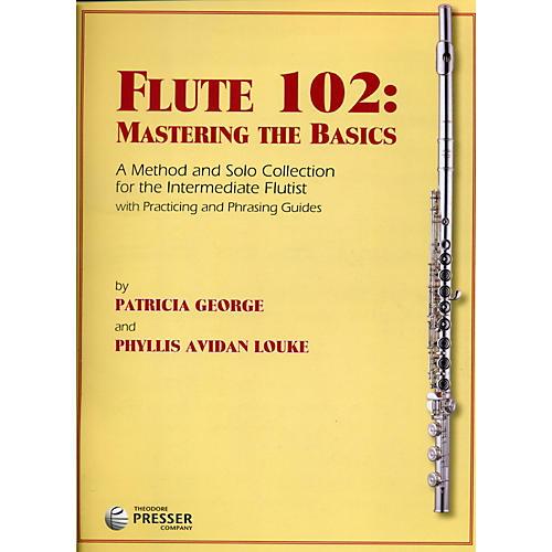 Theodore Presser Flute 102: Mastering the Basics