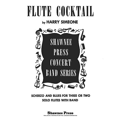 Shawnee Press Flute Cocktail Concert Band Level 3 Composed by Harry Simeone