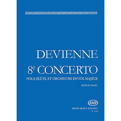 Editio Musica Budapest Flute Concerto No. 8 in G Major EMB Series by François Devienne