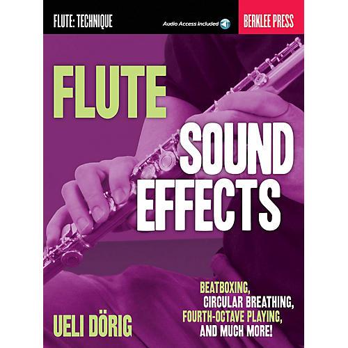 Berklee Press Flute Sound Effects Berklee Guide Series Softcover Audio Online Written by Ueli Dörig