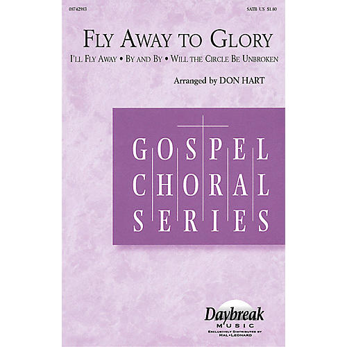 Hal Leonard Fly Away to Glory (Medley) (ChoirTrax CD) CHOIRTRAX CD Arranged by Don Hart