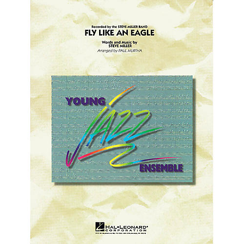 Hal Leonard Fly Like an Eagle Jazz Band Level 3 Arranged by Paul Murtha