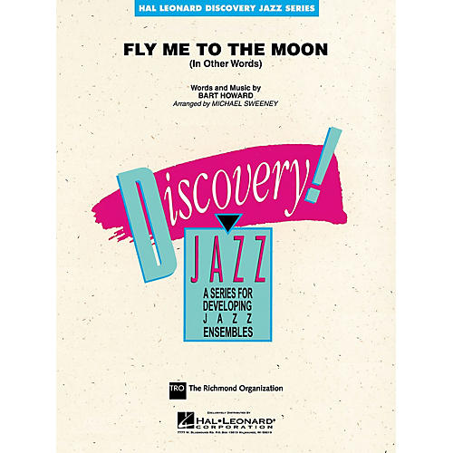 Hal Leonard Fly Me to the Moon Jazz Band Level 1 Arranged by Michael Sweeney