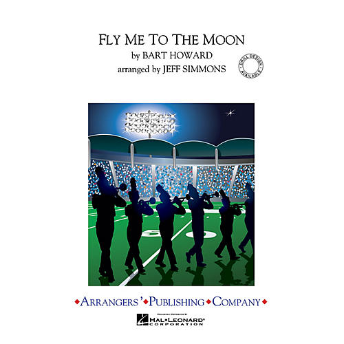 Arrangers Fly Me to the Moon Marching Band Level 3 Arranged by Jeff Simmons