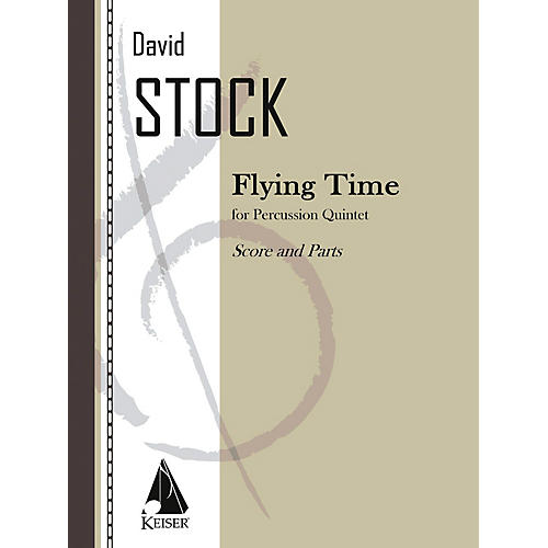 Lauren Keiser Music Publishing Flying Time (Percussion Ensemble) LKM Music Series