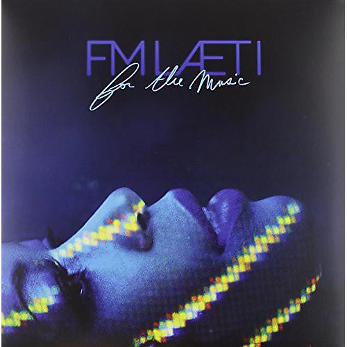 Alliance Fm Laeti - For the Music