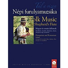 Editio Musica Budapest Folk Music for Shepherd's Flute EMB Series