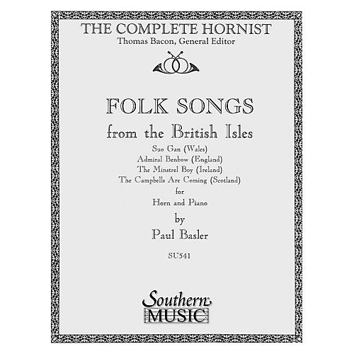 Southern Folk Songs from the  British Isles (Horn) Southern Music Series Composed by Paul Basler