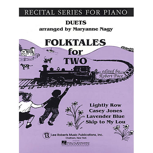 Lee Roberts Folk Tales for Two (Recital Series for Piano Duets) Pace Duet Piano Education Series