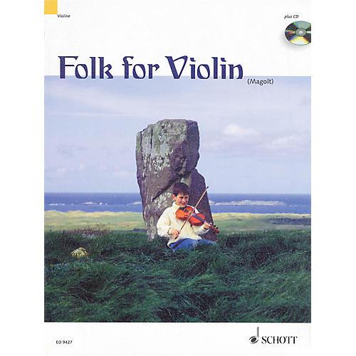 Schott Folk for Violin (in Very Easy Arrangements for 1-2 Violins) Schott Series Composed by Hans Magolt