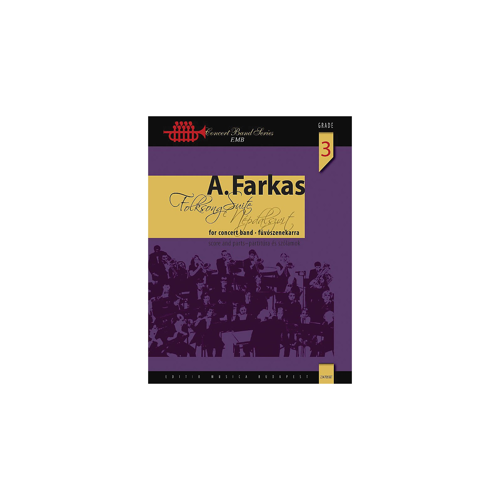 Editio Musica Budapest Folksong Suite (Score) Concert Band Composed by Antal Farkas