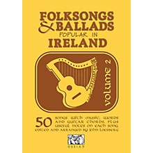 Music Sales Folksongs & Ballads Popular in Ireland (Volume 2) Music Sales America Series Softcover