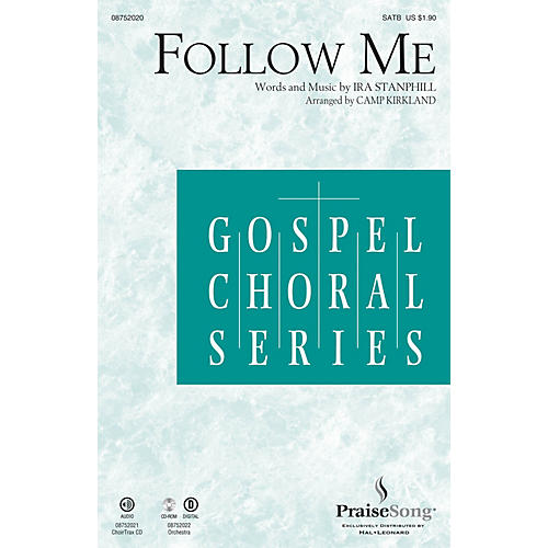 PraiseSong Follow Me SATB arranged by Camp Kirkland
