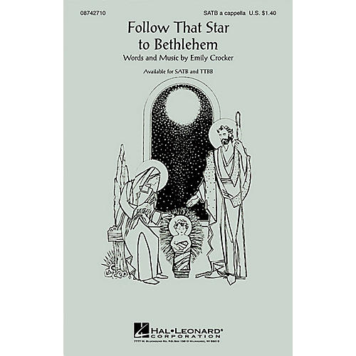 Hal Leonard Follow That Star to Bethlehem SATB a cappella composed by Emily Crocker