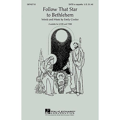 Hal Leonard Follow That Star to Bethlehem TTBB A Cappella Composed by Emily Crocker