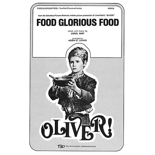 Hal Leonard Food Glorious Food (from Oliver) Arranged by Aden G. Lewis