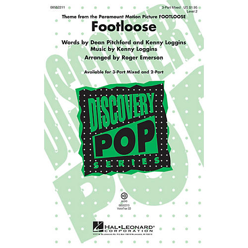 Hal Leonard Footloose (Discovery Level 2) 3-Part Mixed by Kenny Loggins arranged by Roger Emerson