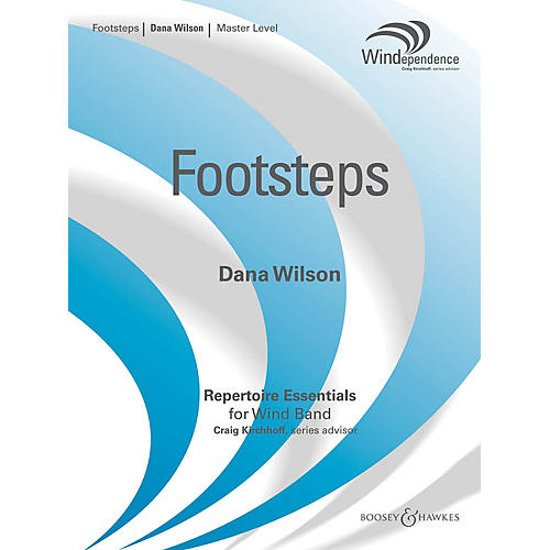 Boosey and Hawkes Footsteps (Score Only) Concert Band Level 4 Composed by Dana Wilson