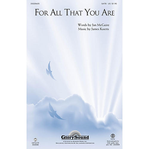 Shawnee Press For All That You Are SATB composed by James Koerts