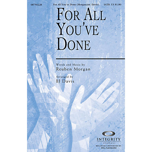 Integrity Choral For All You've Done Orchestra Arranged by BJ Davis