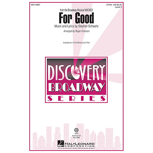 Hal Leonard For Good (Discovery Level 3 2-Part) 2-Part arranged by Roger Emerson